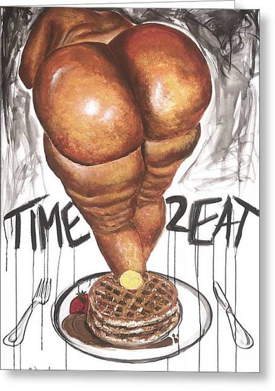 Thicken And Waffles - Greeting Card