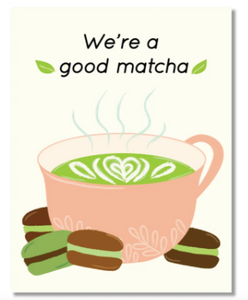 Designs By Val - Good Matcha card
