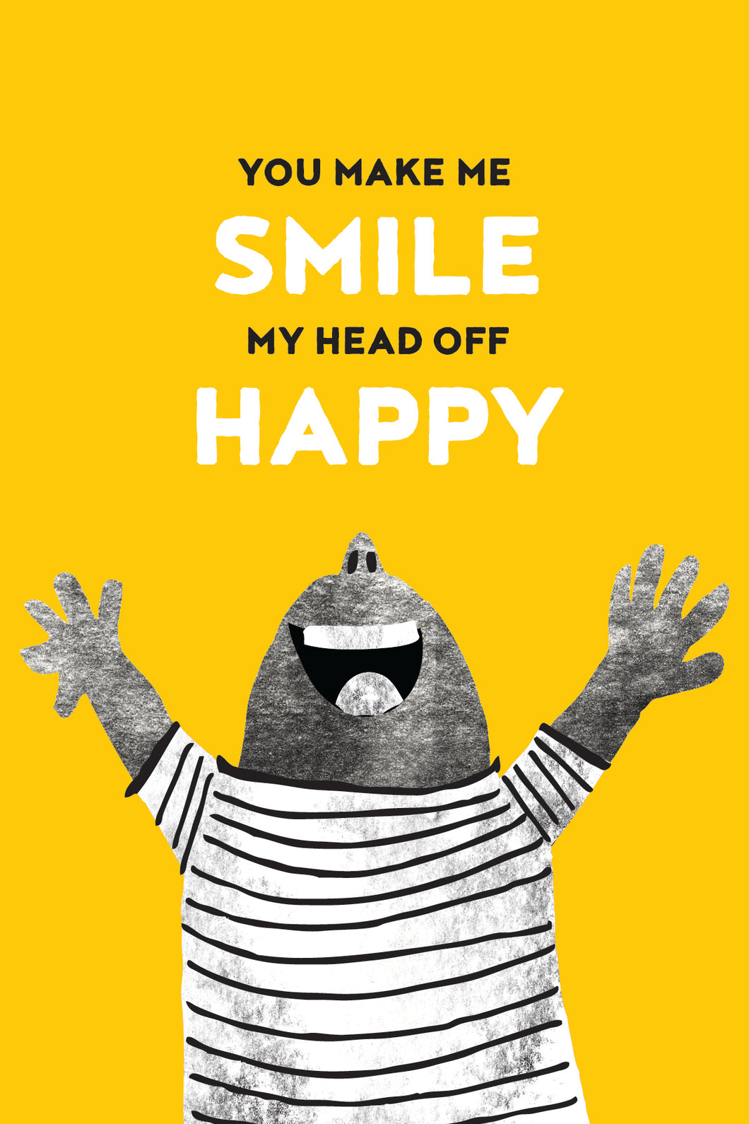 FATT - You Make Me Smile My Head Off Happy card