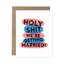 Load image into Gallery viewer, Woodbine Drive - Holy S***...Getting Married Card