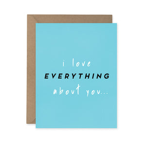 Sparkplug Creative - I Love Everything About You Card