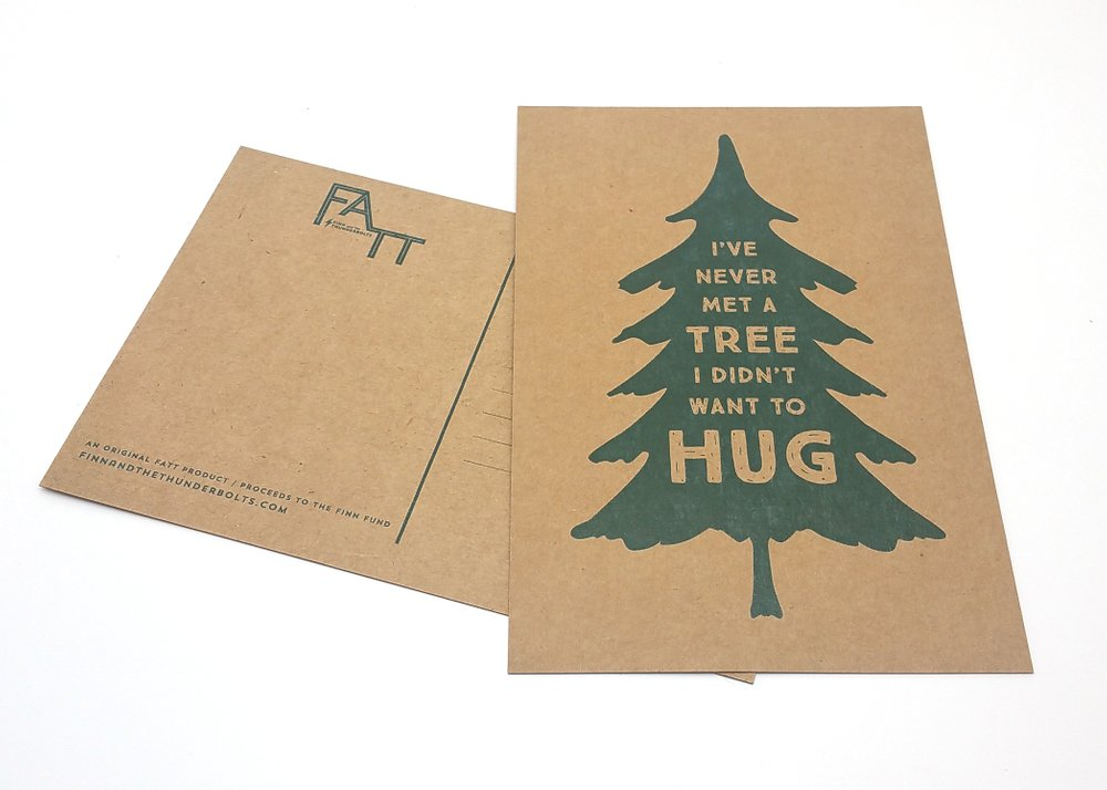 FATT - I've Never Met A Tree I Didn't Want to Hug Postcard