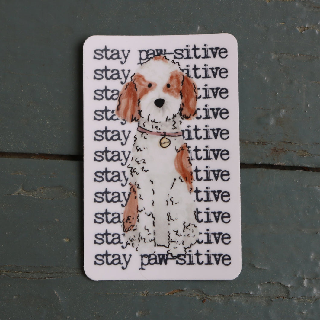Stay Paw-Sitive Sticker