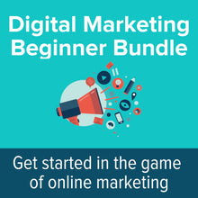 Load image into Gallery viewer, Digital Marketing Beginner Bundle