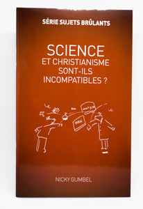 Science et christianisme... incompatibles ?