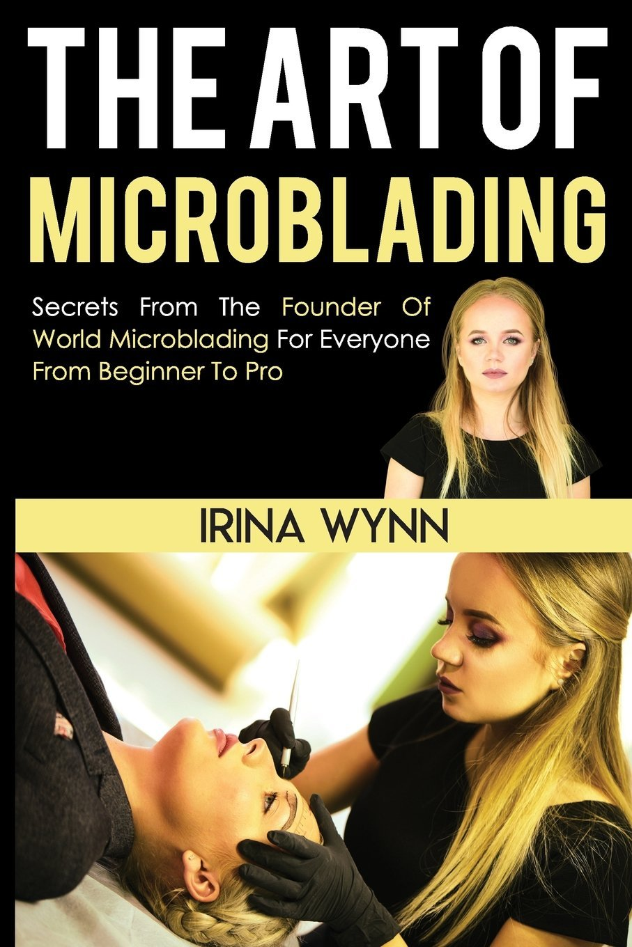 The Art Of Microblading Book