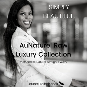 Au`Naturel Raw Luxury Collection