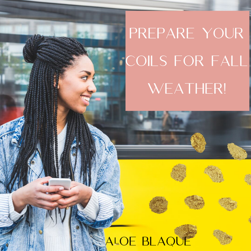 Get your hair ready for Fall Weather!