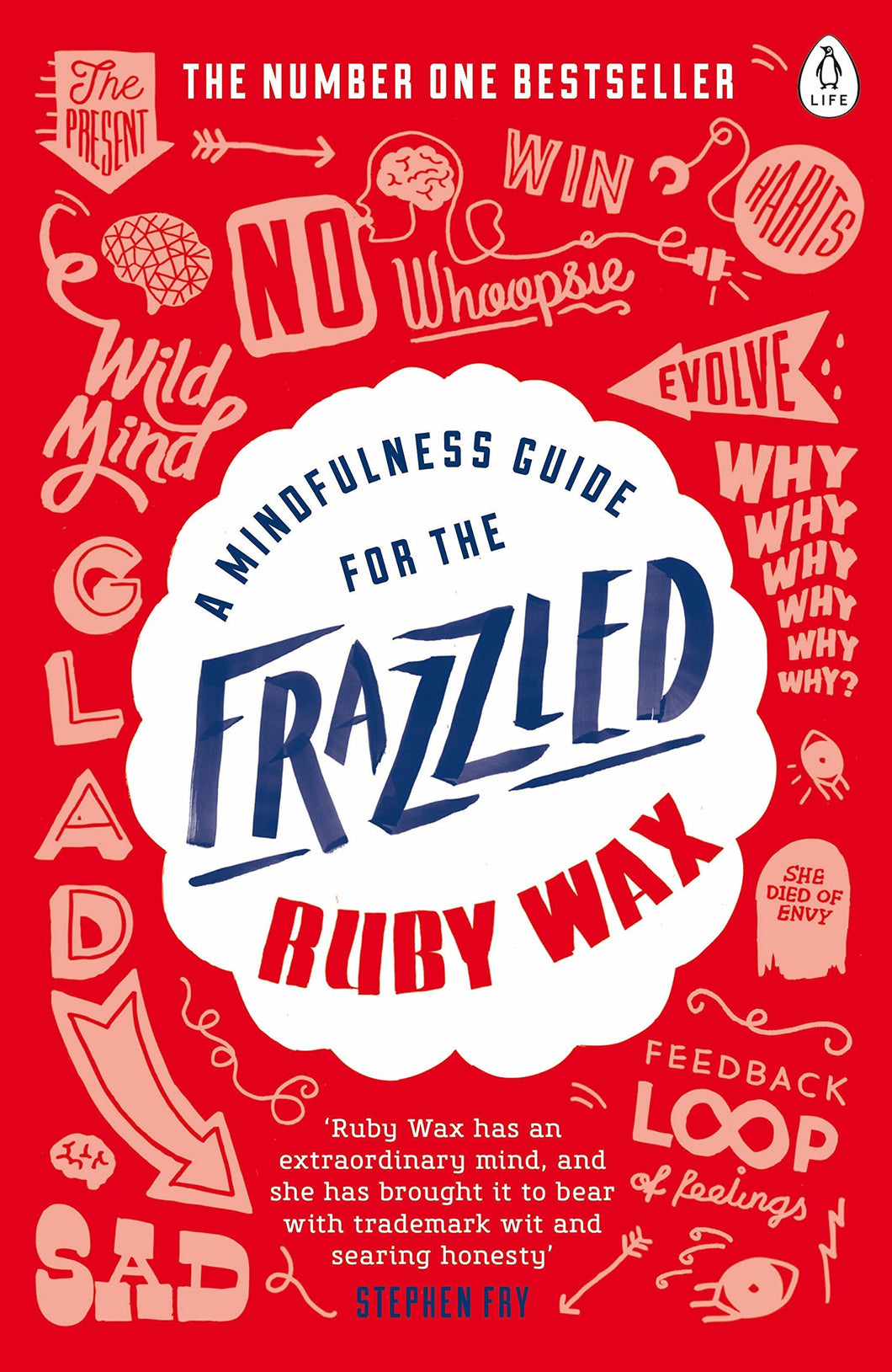 A Mindfulness Guide for the Frazzled by Ruby Wax - Paperback