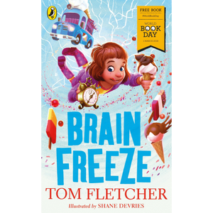 Brain Freeze by Tom Fletcher (World Book Day 2018)