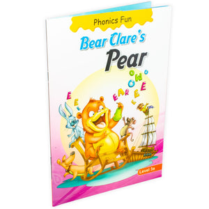 Phonics Fun: Bear Clare's Pear