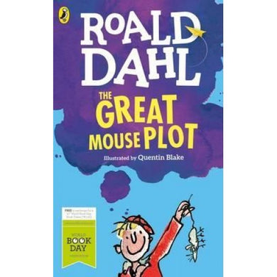 The Great Mouse Plot by Roald Dahl (World Book Day 2016)