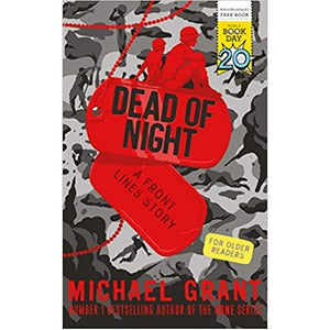 Dead of Night: A Front Lines Story (World Book Day 2017)