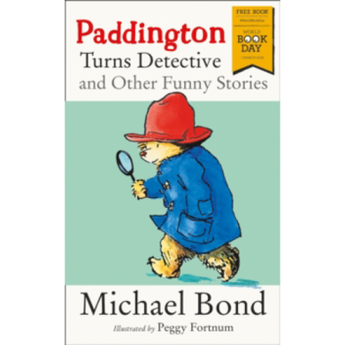 Paddington Turns Detective and Other Funny Stories (World Book Day 2018)