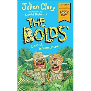The Bolds' Great Adventure (World Book Day 2018)
