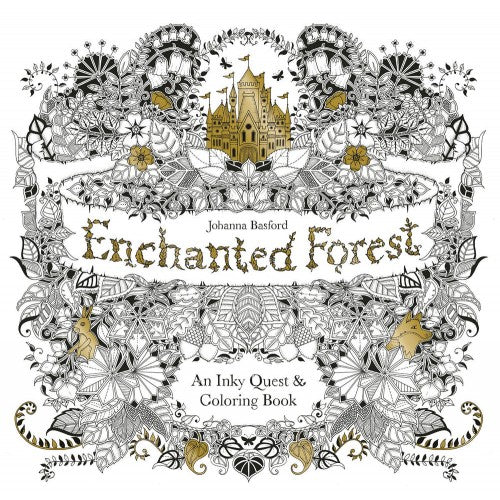 Enchanted Forest: An Inky Quest and Colouring Book Paperback