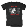 Feel the Endless Pain T-Shirt