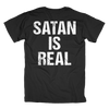 Satan is Real T-Shirt