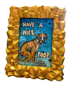 Have A Nice Poop Boxer Edition Heather Freitas