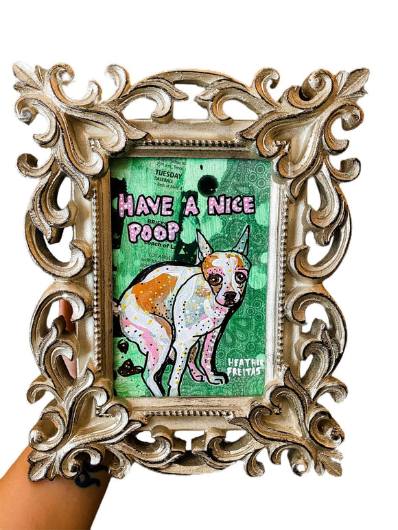 Have A Nice Poop Chihuahua Heather Freitas
