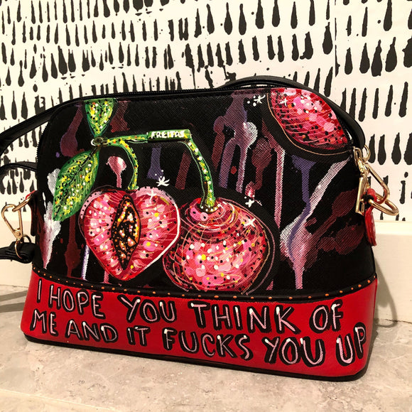 'I Hope You Think Of Me And It Fucks You Up' Cherry Crossbody Heather Freitas