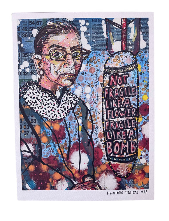 RBG - Like A Bomb - Miss Print Heather Freitas