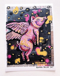 When Pigs Fly ( Limited Edition 1 of 1) Heather Freitas