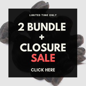 2 BUNDLES+CLOSURE HAIR PROMO SPECIAL