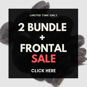 2 BUNDLES+FRONTAL HAIR PROMO SPECIAL