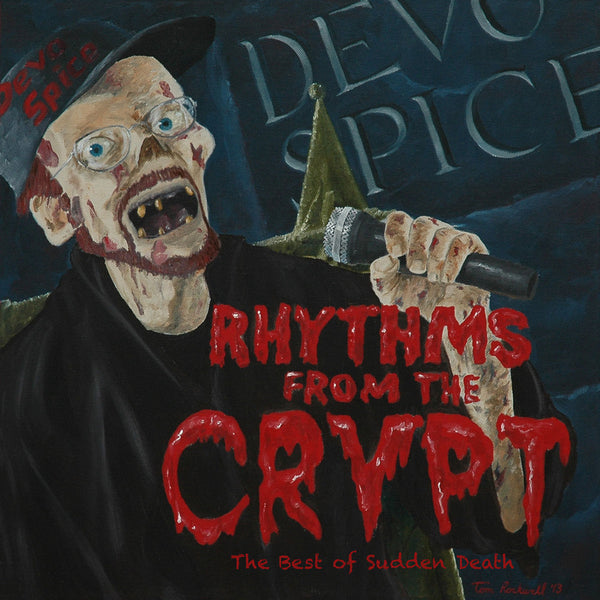 Rhythms from the Crypt - The Best of Sudden Death