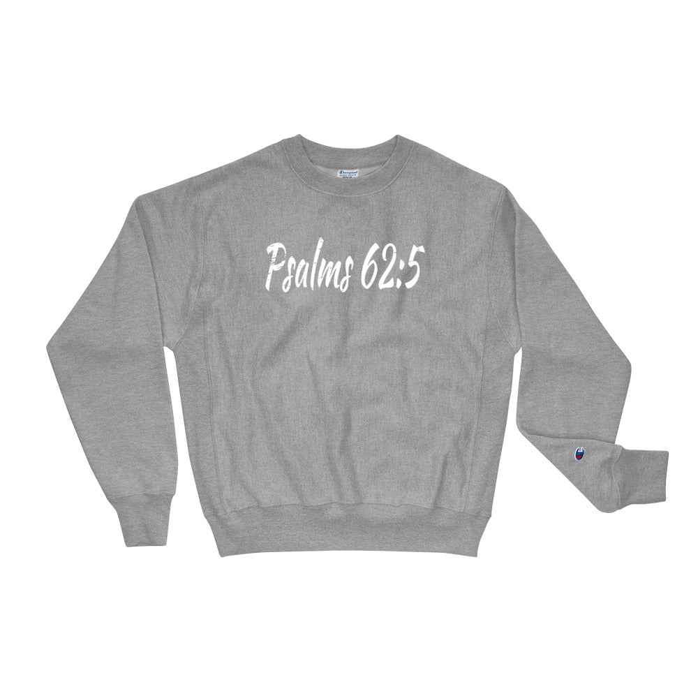 Allno Psalms 62:5 Champion Sweatshirt