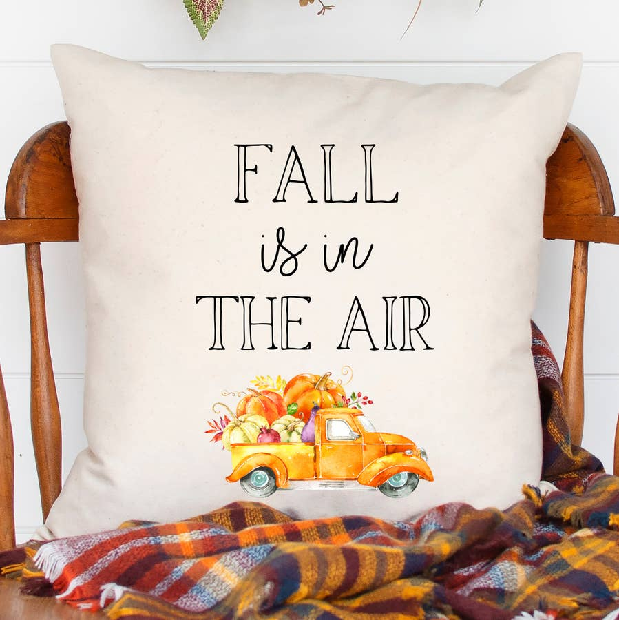 Fall Is In The Air Pillow Cover