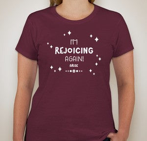 I'm Rejoicing Again T-shirt - Women's Cut