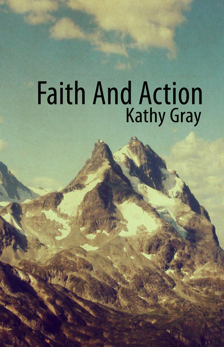 Faith and Action - Kathy Gray - 4 CD Set