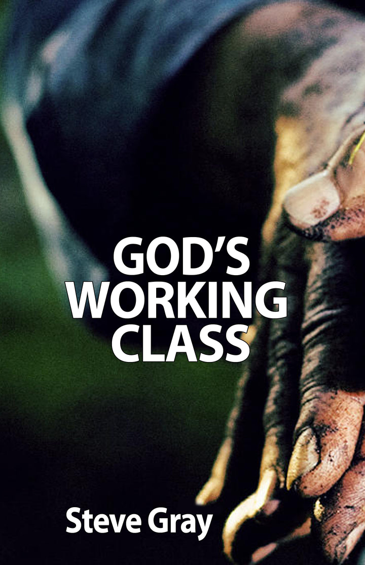 God's Working Class - Steve Gray - CD Set (2)