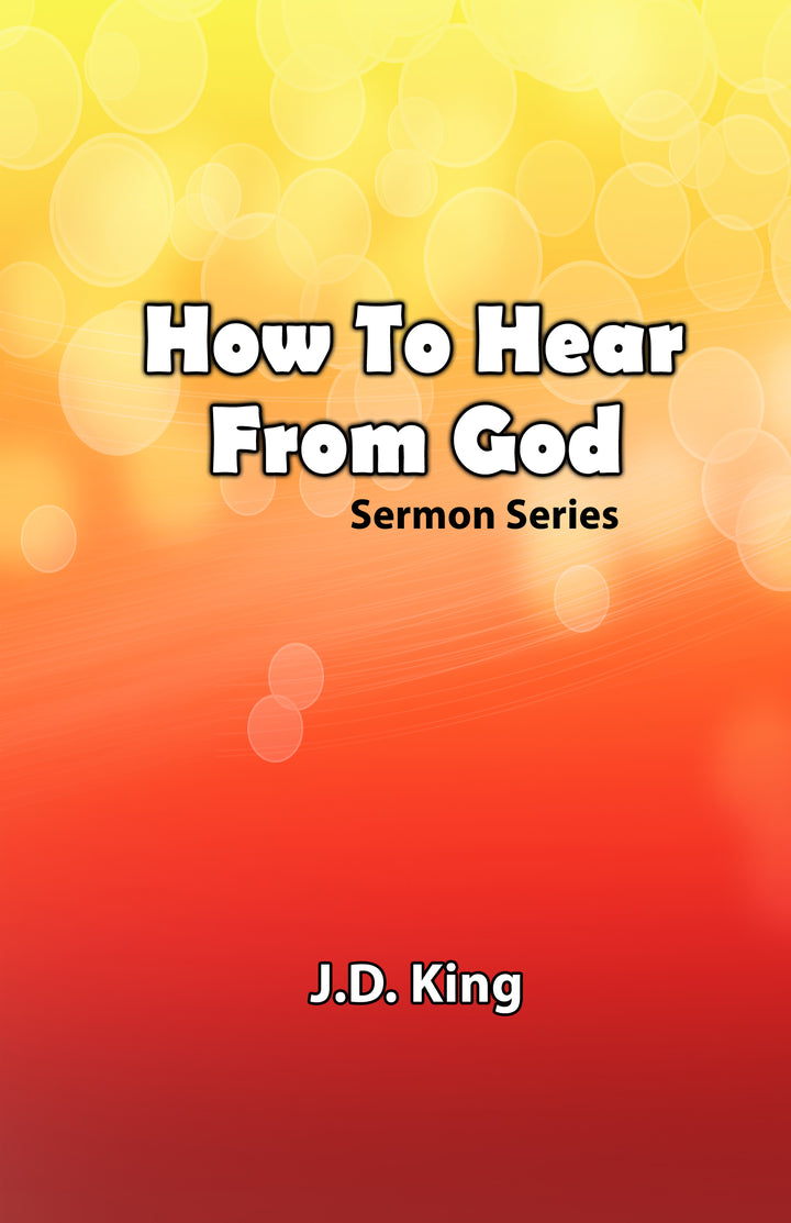 How to Hear From God - J.D. King - CD Set (2)