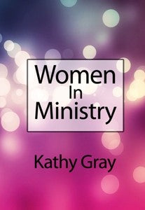 Women In Ministry  - Kathy Gray (3-CD Set)