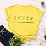 Grow Positive Thoughts Printed T Shirt for Women