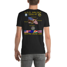 Load image into Gallery viewer, USS Halsey (DDG-97) 2008 Cruise Shirt