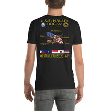 Load image into Gallery viewer, USS Halsey (DDG-97) 2014-15 Cruise Shirt