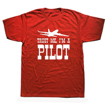 Load image into Gallery viewer, Trust Me I'm A Pilot T Shirt Men Short Sleeve Cotton