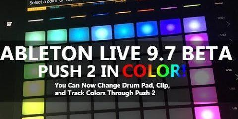 Ableton Live 9.7— Now Upgraded for More Recording Ease