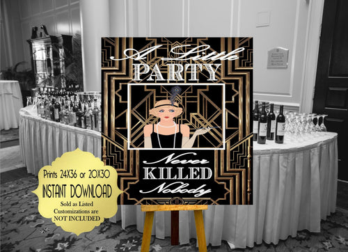 A Little Party Never Killed Nobody Roaring twenties party decoration. Great Gatsby party decor. Art deco poster. Gatsby wedding decor.
