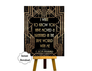 PRINTABLE | I Want to Know You Have Moved | Gatsby party decoration, Roaring 20s Art deco, Gatsby Quote, F. Scott Fitzgerald Quote
