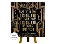 Load image into Gallery viewer, Roaring twenties party decoration. F. Scott Fitzgerald quote print. Great Gatsby party decor. Art deco poster. Gatsby wedding decor.