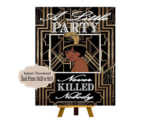 A Little Party Never Killed Nobody Roaring twenties party decoration. Great Gatsby party decor. Gatsby wedding decor Harlem Nights