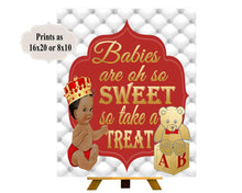 Load image into Gallery viewer, PRINTABLE Royal Baby Shower Candy Buffet Sign Prints 16X20 or 8X10,Royal Red Baby Shower Decor, Babies are Sweet, Take a Treat