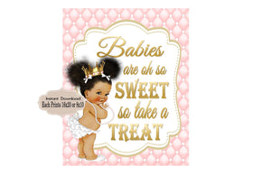 PRINTABLE Princess Baby Shower Candy Buffet Sign Prints 16X20 or 8X10, Princess Baby Shower Decor, Babies are Sweet, Take a Treat, RP-001