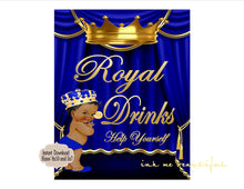 Load image into Gallery viewer, PRINTABLE Royal Baby Shower Royal Drinks Sign 8x10 or 5x7, Royal Baby Shower Decor,  Royal Collection
