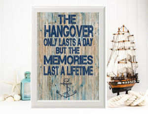 PRINTABLE Nautical Wedding Sign, Hangover Only Lasts a Day, Beach Wedding, Welcome Wedding Poster, Large Wedding Poster